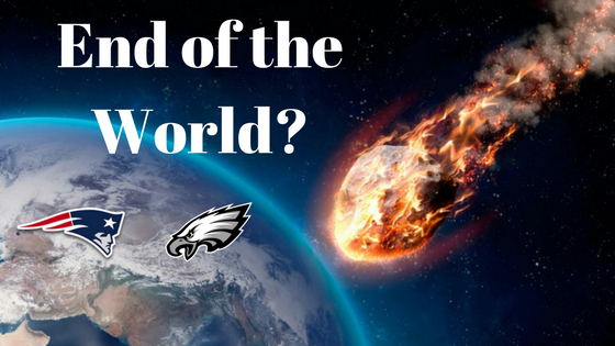 Super Bowl LII - End of the World?